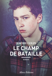 Couverture-Champ-de-bataille-Jerome-Colin-Allary-Editions